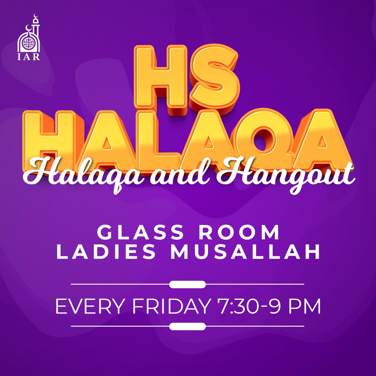 HS Girls' Halaqa and Hangout
