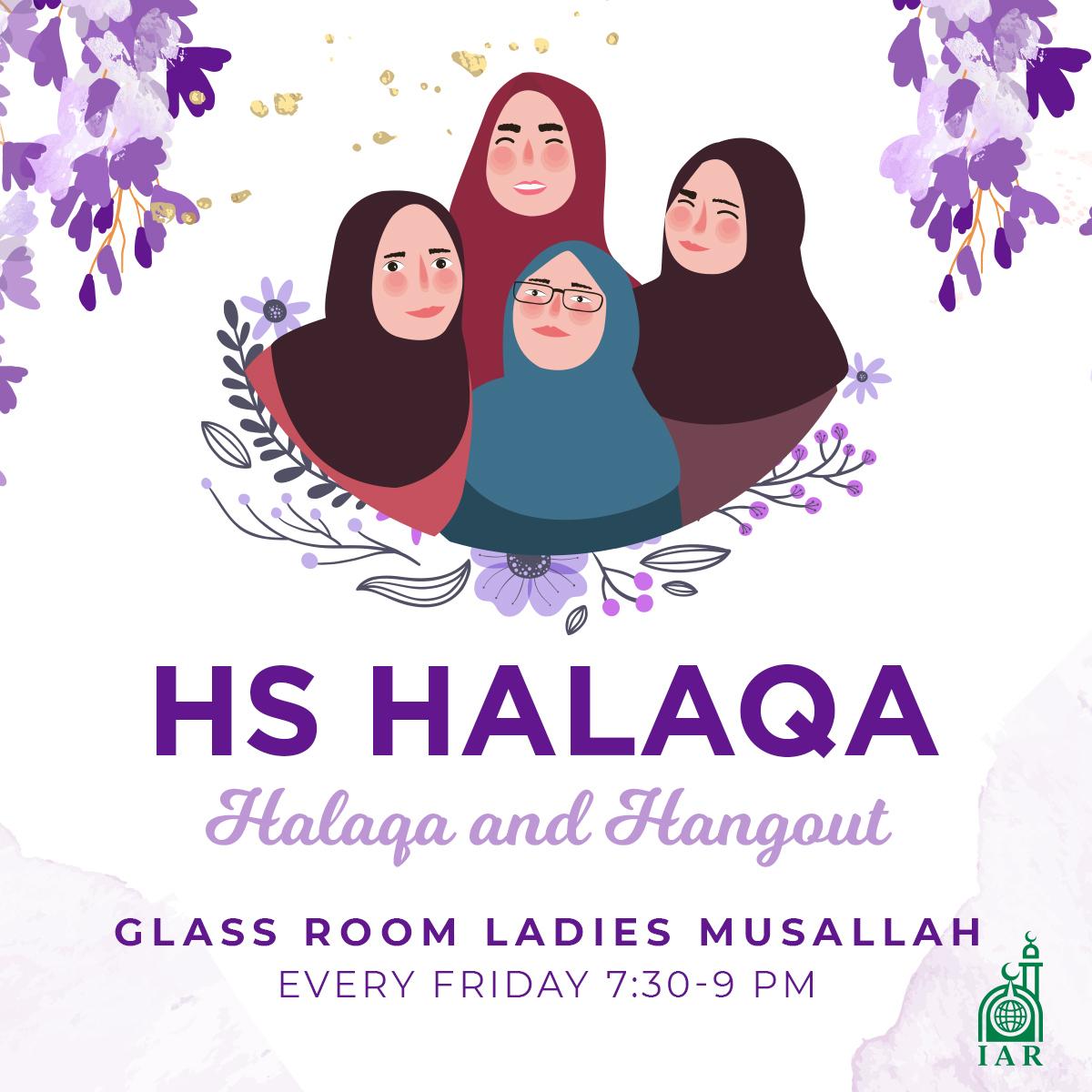 HS Girls Hangout & Halaqa